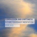Compassion and Emptiness in Early Buddhist Meditation: A Review
