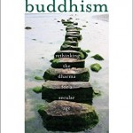 "Batchelor's ""After Buddhism"": A Review"