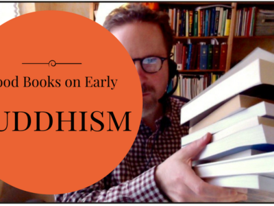 Good Books on Early Buddhism
