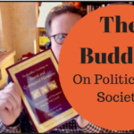The Buddha on Politics and Society