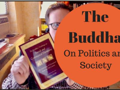 The Buddha on Politics and Society