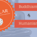 Secular Buddhism & Secular Humanism
