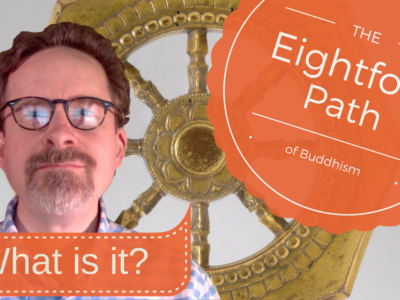 What is the Eightfold Path?