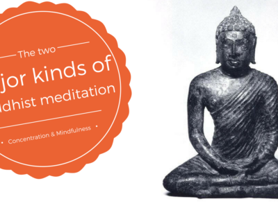The Two Major Kinds of Buddhist Meditation