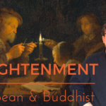 Enlightenment, European and Buddhist