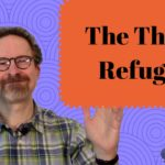 Thoughts on the Three Refuges
