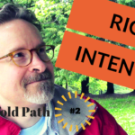 What is Right Intention?