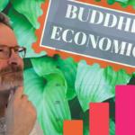 Buddhist Economics?