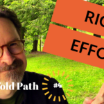 What is Right Effort?