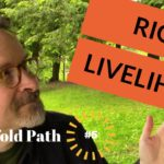 What is Right Livelihood?