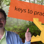 Five Keys to Sticking with Practice