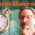 What is the Present Moment?