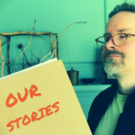 Our Stories: Are They Everything?