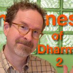 Mindfulness of Dharmas, Part 2