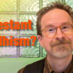 What Is Protestant Buddhism?