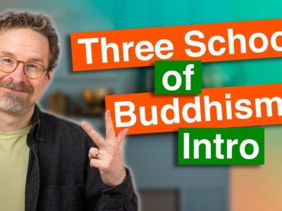Three Schools of Buddhism Intro